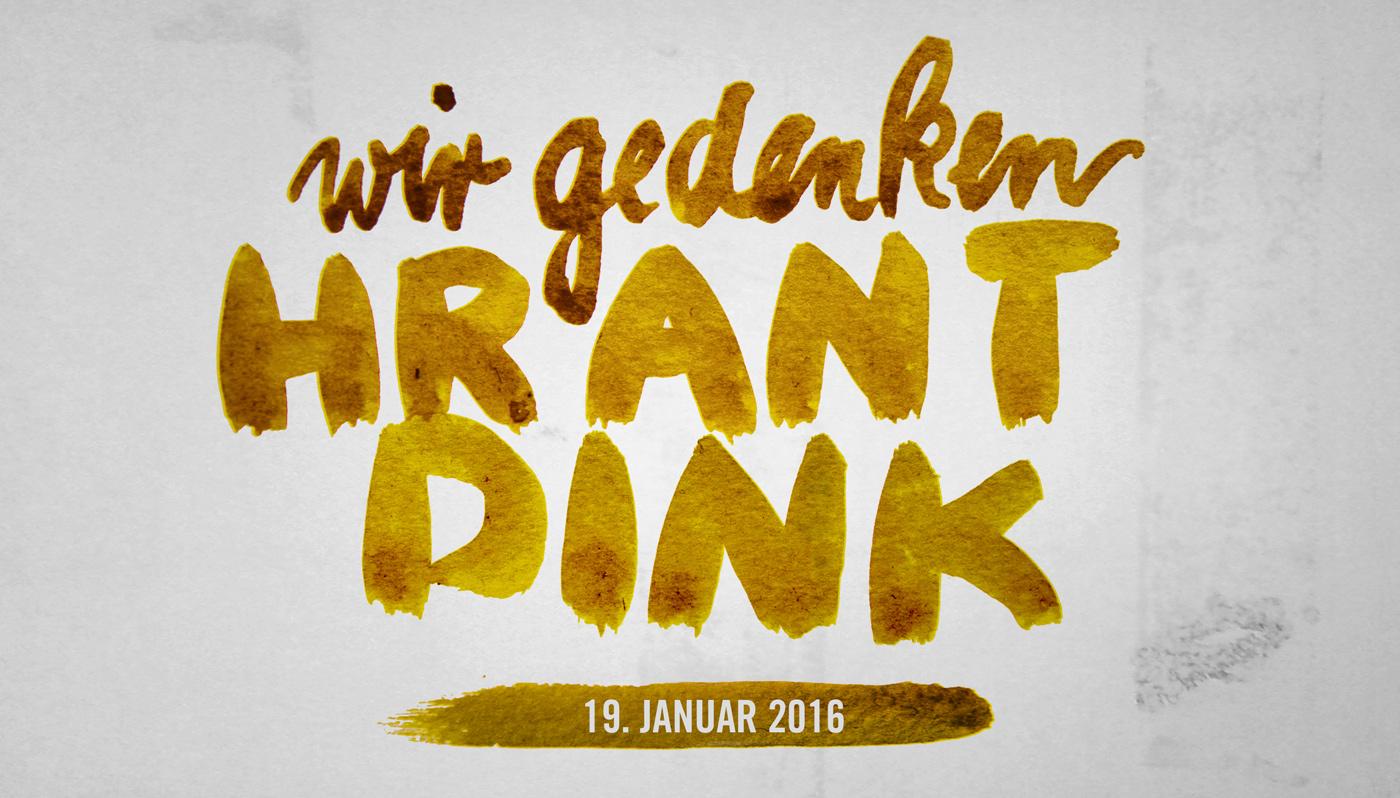 Hrant Dink'i anıyoruz / Wir gedenken Hrant Dink